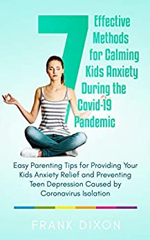 7 effective methods for calming kids anxiety during the covid-19 pandemic - Child Health, meditation with this best parenting books