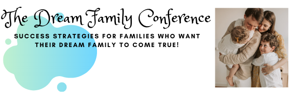 dream family conference